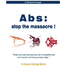 Abs, stop the massacre ! (English Edition)