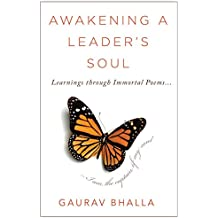 Awakening A Leader's Soul: Learnings Through Immortal Poems (English Edition)