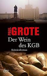 Der Wein des KGB: Kriminalroman