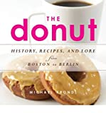 [(The Donut: History, Recipes, and Lore from Boston to Berlin)] [ By (author) Michael Krondl ] [July, 2014]