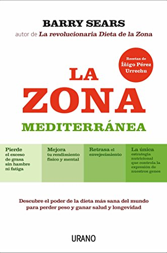 La Zona Mediterranea par Dr Barry Sears PH.D.