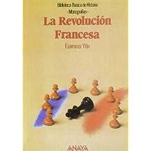 La Revolución Francesa (Historia - Biblioteca Básica De Historia - Serie « ...