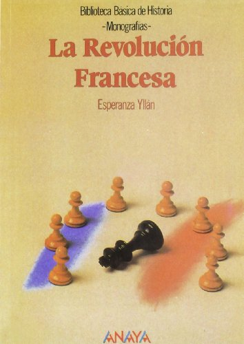 La revolucion Francesa/ The French Revolution