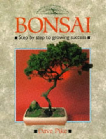 Bonsai: Step-by-step Guide to Growing Success (Crowood Gardening Guides) by David Pike (24-Apr-1989) Paperback par  David Pike (Broché)