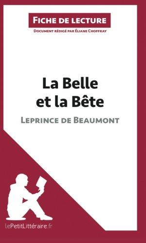 La Belle et la Bte: Comprendre La Littrature Avec Lepetitlittraire.Fr