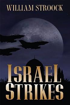 Israel Strikes by [Stroock, William]