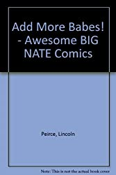 Add More Babes! - Awesome BIG NATE Comics