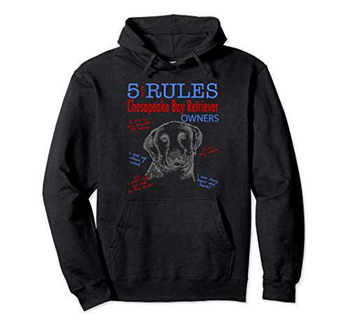 5 Rules for Chesapeake Bay Retriever Owners Tee T Shirt Pullover Hoodie Sweatshirt Cbr