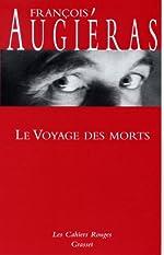 Le Voyage des morts de François Augiéras