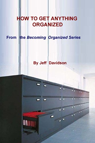 How to Get Anything Organized (60 Second Organizer) (English Edition)