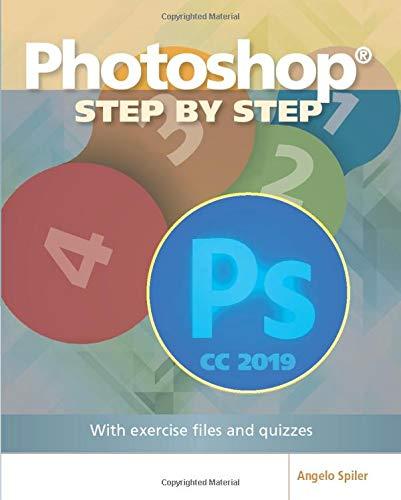 Photoshop Step by Step (B&W version): CC 2019