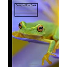 Frog Composition Notebook - Wide Ruled: 7.44 x 9.69 - 101 Sheet / 202 Pages