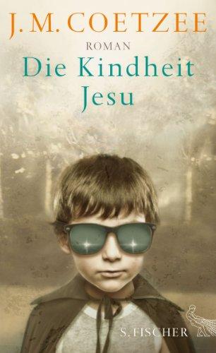 Buchseite und Rezensionen zu 'Die Kindheit Jesu: Roman' von J.M. Coetzee