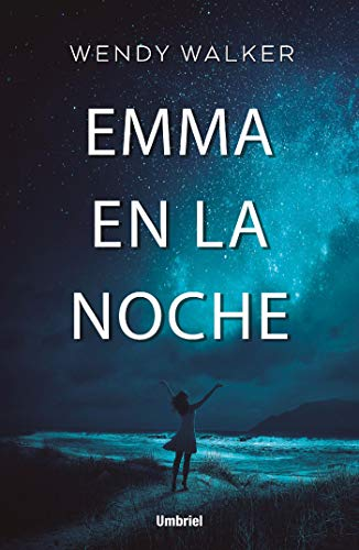 Emma en la noche (Umbriel thriller) por Wendy Walker