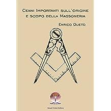 Cenni importanti sull'origine e scopo della Massoneria: 1 (i Ritrovati)