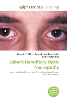 Leber's Hereditary Optic Neuropathy