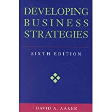 [(Developing Business Strategies )] [Author: David A. Aaker] [Sep-2001]