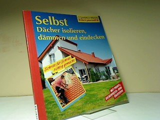 Selbst Dächer isolieren, dämmen und eindecken.