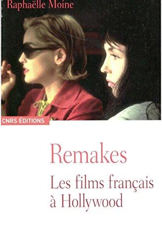 Remakes: Les films français à Hollywood
