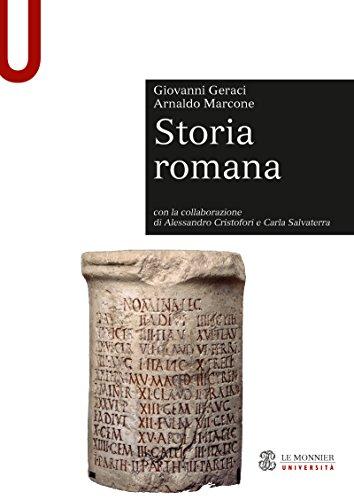STORIA ROMANA Storia Romana Nuova edizione 2011 (Le Monnier universit. Sintesi)