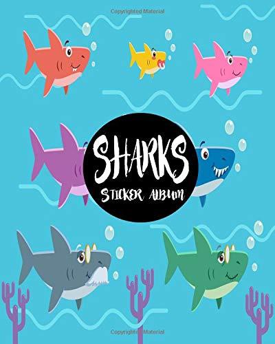 Sharks Sticker Album: Blank Sticker Book Sticker Journal Sharks Theme 8x10 100 Pages: Volume 16 por Ashworth Ava