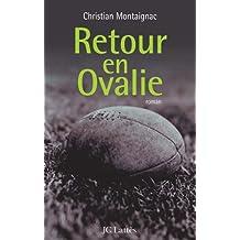Retour en Ovalie (Romans contemporains)