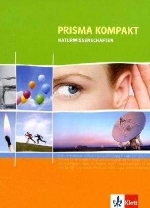Prisma Naturwissenschaften kompakt: 7.-10. Schuljahr