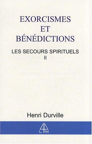 Secours spirituels T.2 - Exorcisme par Henri Durville