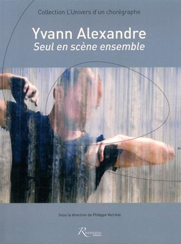 YVANN ALEXANDRE : SEUL EN SCEN