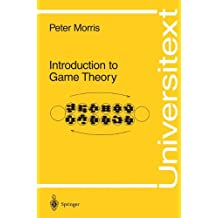 Introduction to Game Theory (Universitext)