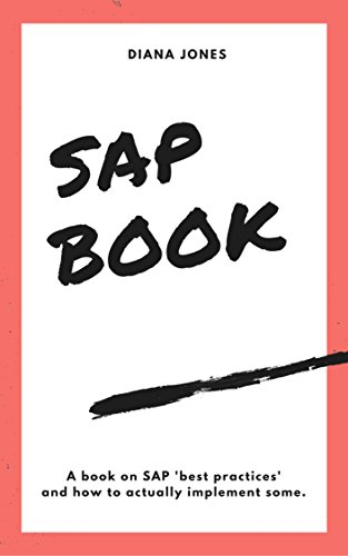 SAP user guide: Learn basics of SAP in 2 hours (English Edition)