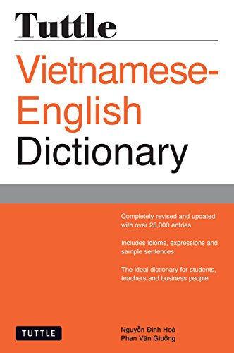 Tuttle Vietnamese-English Dictionary: Completely Revised and Updated Second Edition (Tuttle Reference Dictionaries) (English Edition)