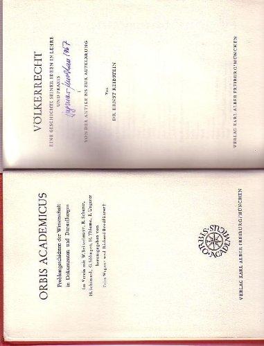 Völkerrecht. Eine Geschichte seiner Ideen in Lehre und Praxis, Band 1: Vom Ausgang der Antike bis zur Aufklärung (Das Völkerrecht In Der Antike)