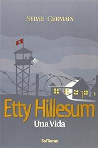 Etty Hillesum: Una vida par Sylvie Germain