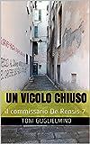 UN VICOLO CHIUSO: il commissario De Rensis 7