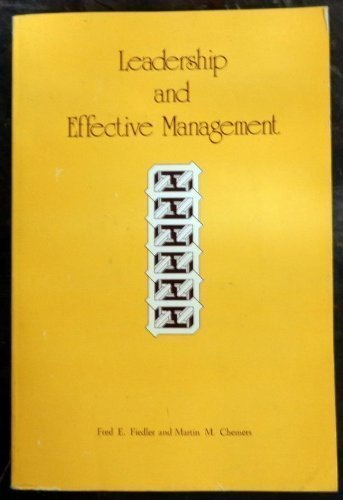 Leadership and Effective Management (Management applications series) by Fred Edward Fiedler (1974-12-01)