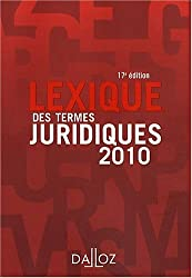 Lexique des termes juridiques : Edition 2010