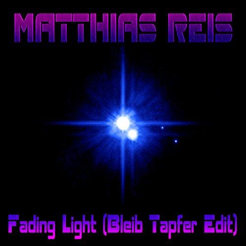 Fading Light (Bleib Tapfer Edit: Instrumental Version)