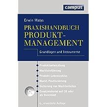 Praxishandbuch Produktmanagement: Grundlagen und Instrumente