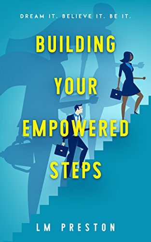 Building Your Empowered Steps (English Edition)