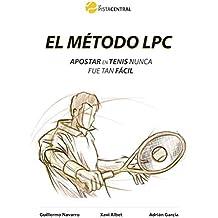 El Método LPC Versión Light - Apostar en Tenis Nunca fue tan fácil: Descubre el método que te hará ganar en tus apustas