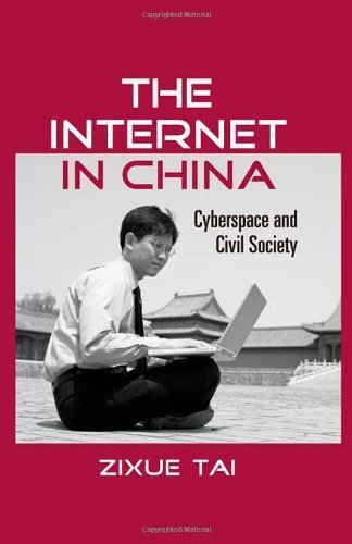 The Internet in China: Cyberspace and Ci...