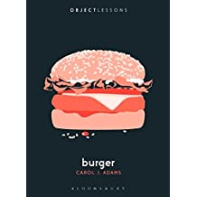 Burger (Object Lessons)