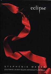 Eclipse par Stephanie Meyer
