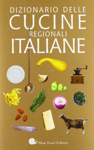 Dizionario Cucine Regionali Italiane Ne