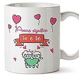 Mugffins Tazza San Valentino (Ti Amo) - Amore Significa io e Te... - Idee Regali Anniversario Originali per Lui/per Lei/Ragazzi/Fidanziati