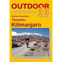 Tansania: Kilimanjaro: Der Weg ist das Ziel