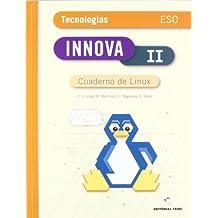 Innova II, tecnologías + cuaderno linux, ESO - 9788430788194