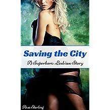 Saving the City: A Superhero Lesbian Story (English Edition)