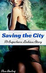 Saving the City: A Superhero Lesbian Story